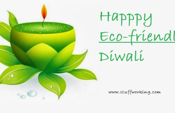 Eco friendly Diwali | Best ways to celebrate this Diwali