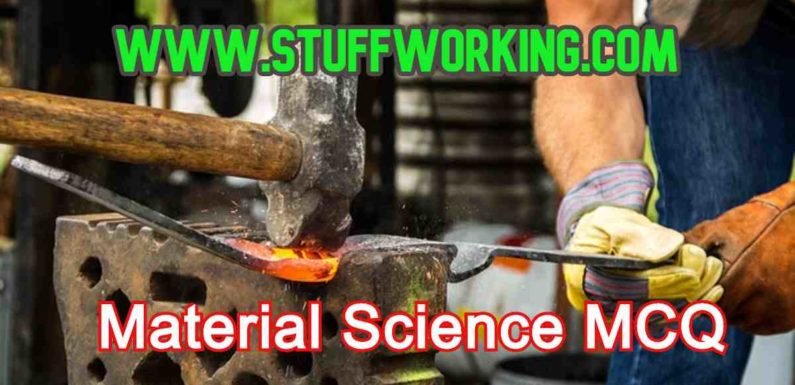 Material Science or Engineering Material