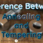 Difference between annealing and tempering