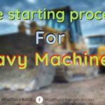 Heavy machinery starting procedure