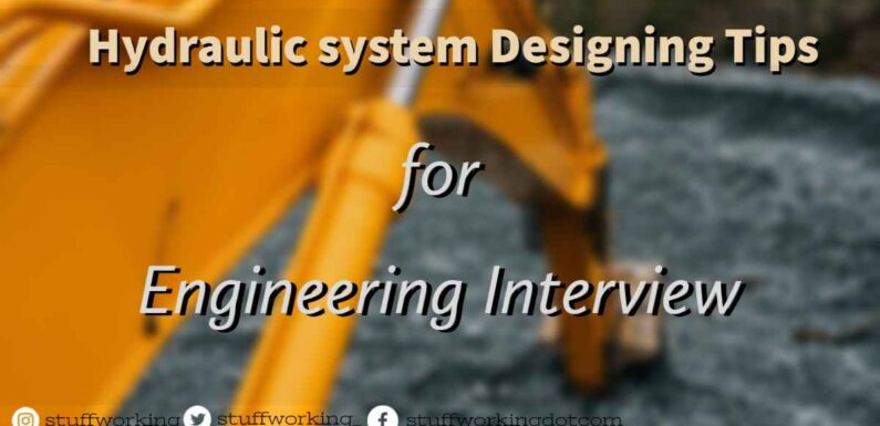 Hydraulic system Designing Tips for Engineers
