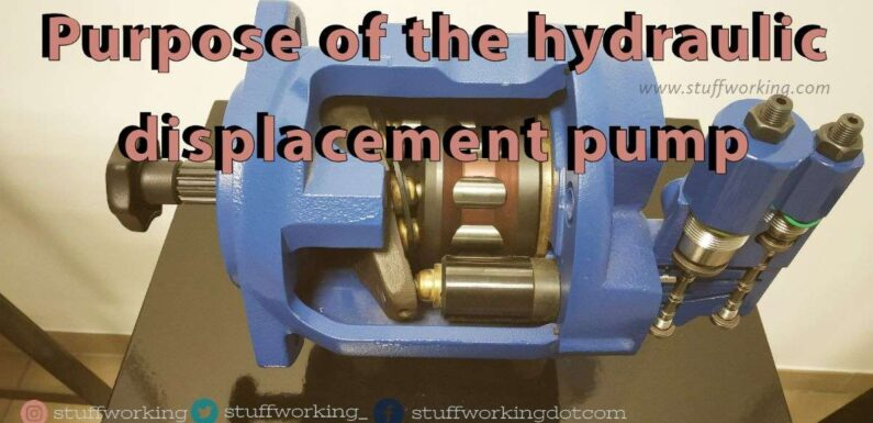 Purpose of the hydraulic displacement pump