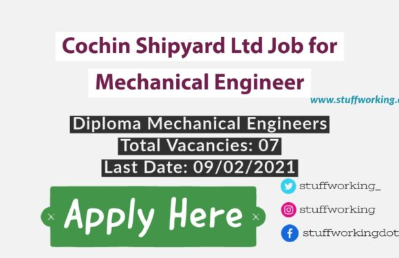 Cochin Shipyard Ltd Job for Mechanical Engineer